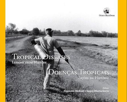 Tropical Diseases: Lessons from History Front Cover