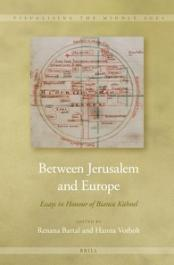 Between Jerusalem and Europe: Essays in Honour of Bianca Kühnel ISBN 9789004254695