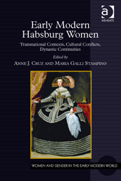 Early Modern Habsburg Women 9781472411648