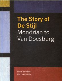 The Story of De Stijl, Dr Michael White