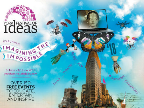 Imagining the Impossible: York Festival of Ideas 2018 launches