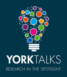 York Talks - Research in the spotlight