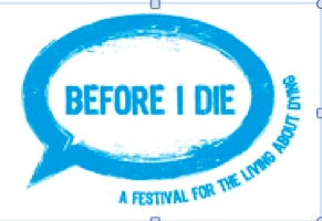 Festival of Death and Dying - Before I Go