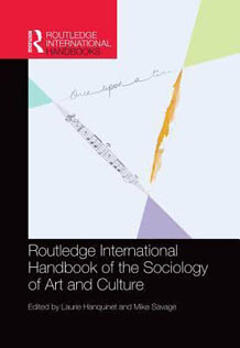 Dr Laurie Hanquinet - The Routledge International Handbook of Sociology of Culture and Art