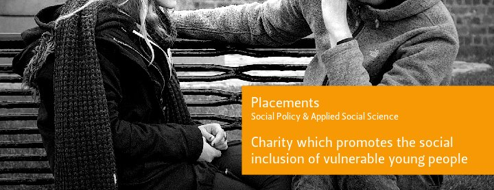 Placements. Social Policy and Applied Social Science. Charity whose mission is to promote social inclusion to vulnerable young people. Photo of two young people on a bench (cc) flickr.com/alant79/11286278916/