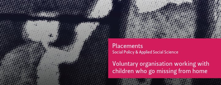 Placements. Social Policy and Applied Social Science. Voluntary organisation working with children who go missing from home. Photo of a pedestrian sign on ground (cc) flickr.com/alant79/11286278916/