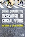 Book cover: Doing Qualitative Research in Social Work