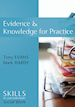 Mark Hardy 2010 Evidence and knowledge for practice