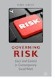 Governing Risk, Mark Hardy, Palgrave Macmillan, 2015