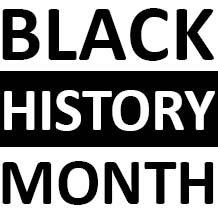 Black and white graphic reading Black History Month.