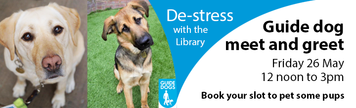 Guide dog meet and greet. Friday 26 May, 12 noon to 3pm. Book your slot to pet some pups.