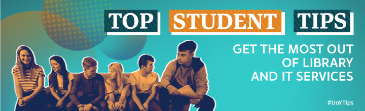 A group of students sitting together on an image banner with the words Top student tips - get the most out of Library and IT Services