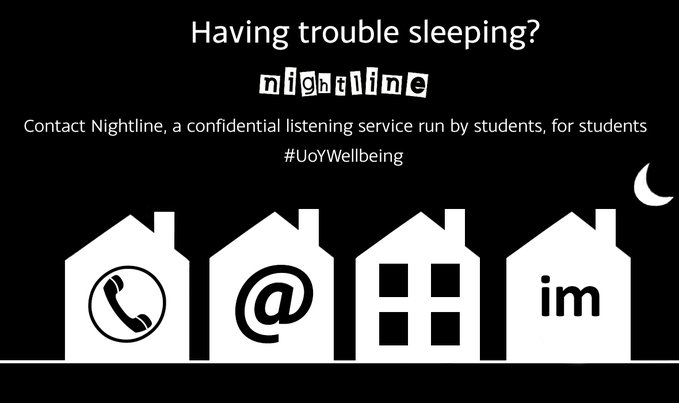 Contact Nightline, a confidential listening and information service, run by students for students.