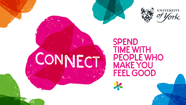 Connect: Spend time with people who make you feel good