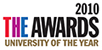 Times Higher Education Award: 2010 University of the Year